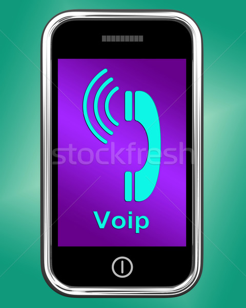 Voip On Phone Shows Voice Over Internet Protocol Or Ip Telephony Stock photo © stuartmiles
