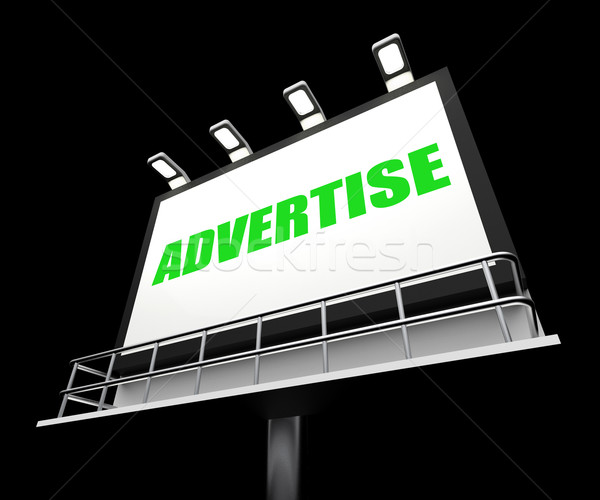 Advertise Sign Represents Promotion and Advertisement Message Stock photo © stuartmiles