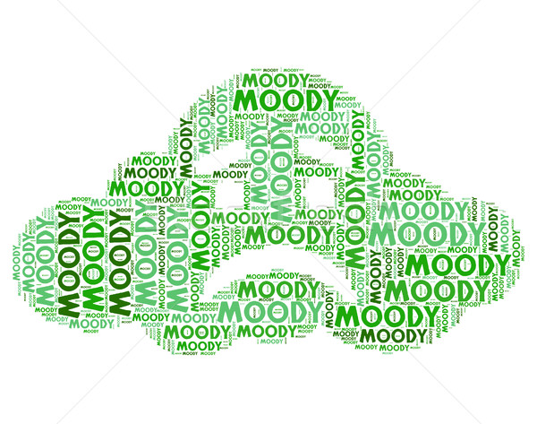Moody Word Shows Fickle Sullen And Melancholic Stock photo © stuartmiles