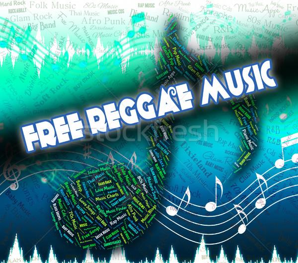 Szabad reggae zene nem költség jelentés Stock fotó © stuartmiles