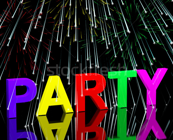 Party Word With Fireworks Showing Clubbing Nightlife Or Disco Stock photo © stuartmiles