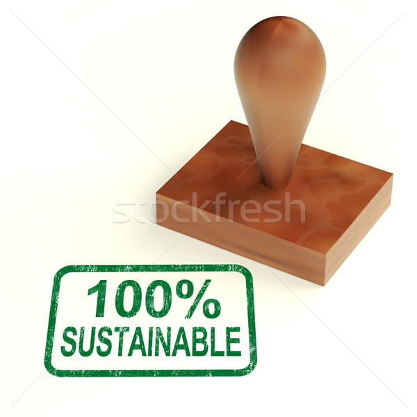 100% Sustainable Stamp Shows Environment Protected And Recycling Stock photo © stuartmiles