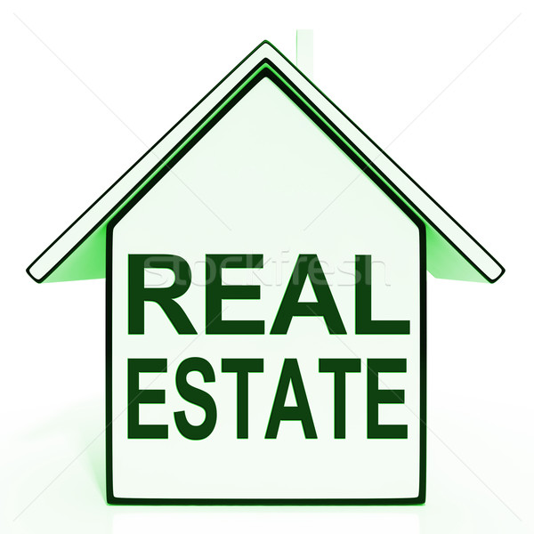 Real Estate House Shows Selling Property Land Or Buildings Stock photo © stuartmiles