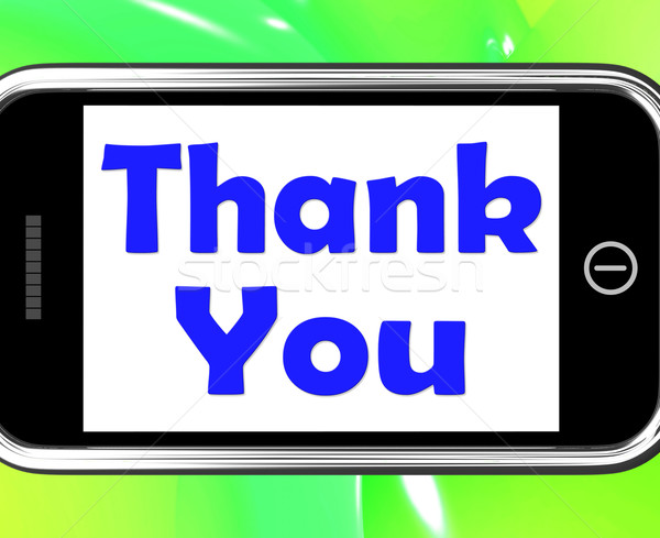 Thank You On Phone Shows Gratitude Texts And Appreciation Stock photo © stuartmiles