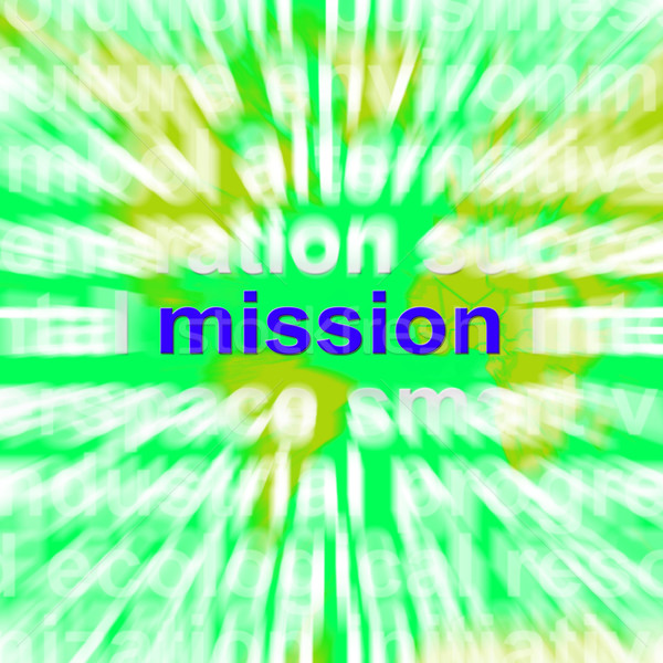 Mission Word Cloud Shows Strategy And Vision Stock photo © stuartmiles