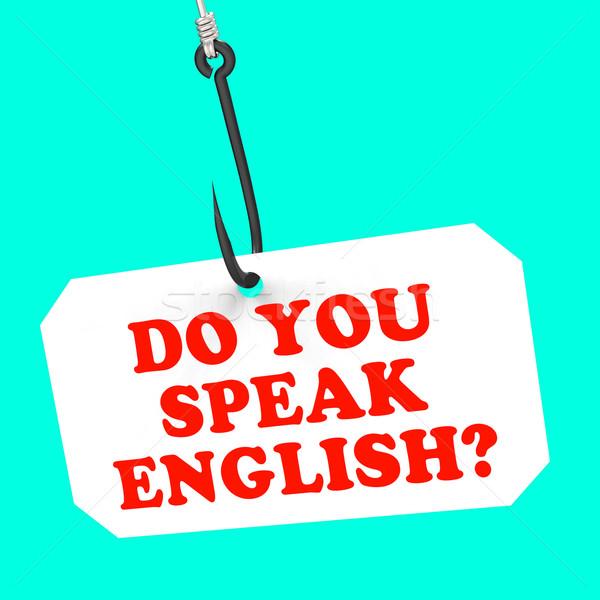 Do You Speak English? On Hook Means Foreign Language Learning Stock photo © stuartmiles