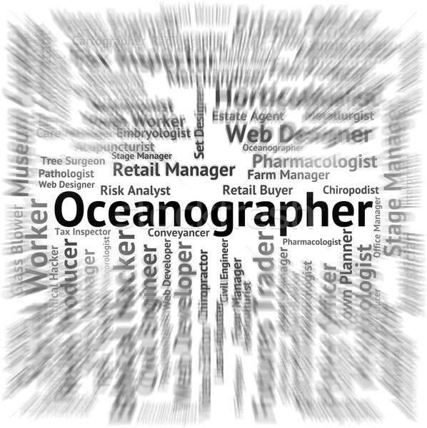 Oceanographer Job Shows Seagoing Oceanographers And Sea Stock photo © stuartmiles