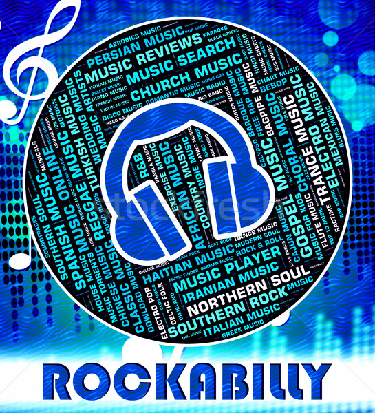 Rockabilly Music Indicates Sound Tracks And Acoustic Stock photo © stuartmiles
