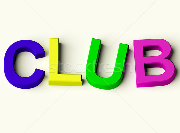 Stock photo: Letters Spelling Club As Symbol for Childrens Fun