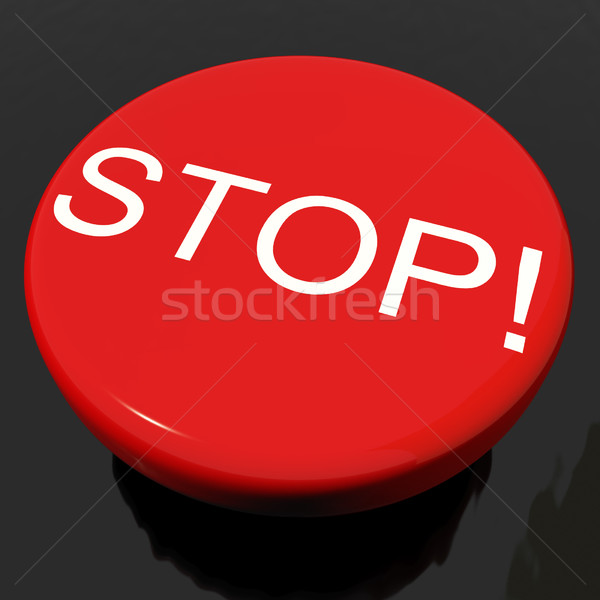 Stop Button As Symbol For Panic Or Warning Stock photo © stuartmiles