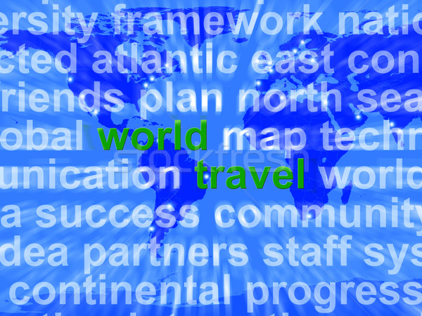 World Travel Words On Map Background Showing International Trave Stock photo © stuartmiles