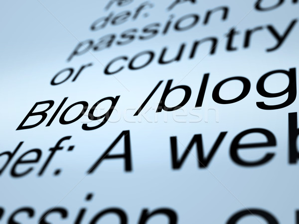 Stock photo: Blog Definition Closeup Showing Website Blogging Or Blogger