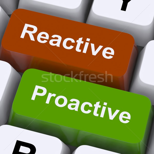 Proactive And Reactive Keys Show Initiative And Improvement Stock photo © stuartmiles