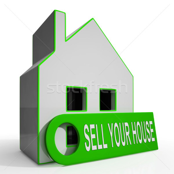 Sell Your House Home Means Property Available To Buyers Stock photo © stuartmiles