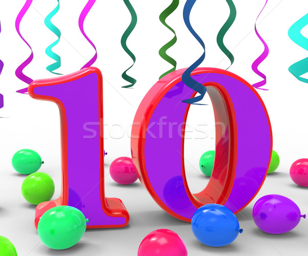 Number Ten Party Means Birthday Party Decorations And Adornments Stock photo © stuartmiles