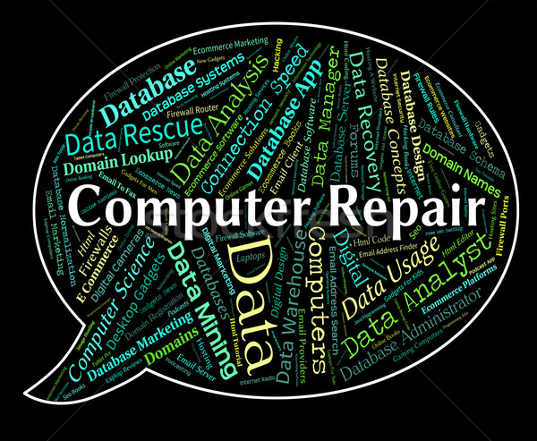 Computer Repair Means Rebuild Recondition And Renovate Stock photo © stuartmiles