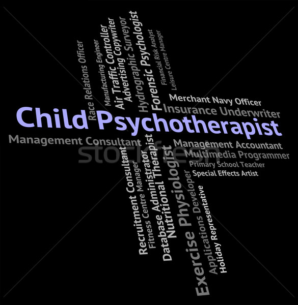Child Psychotherapist Represents Disturbed Mind And Career Stock photo © stuartmiles