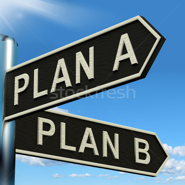 Plan A or B Choice Showing Strategy Change Or Dilema Stock photo © stuartmiles