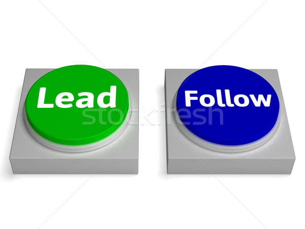 Lead Follow Buttons Shows Leading Or Following Stock photo © stuartmiles