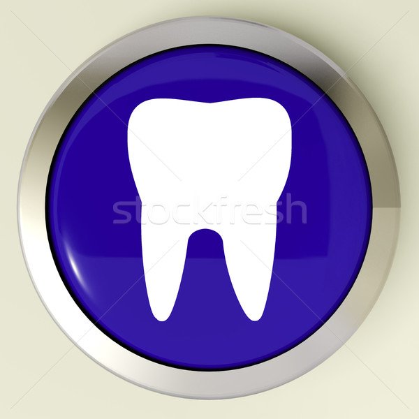 Tooth Button Means Dental Appointment Or Teeth Stock photo © stuartmiles