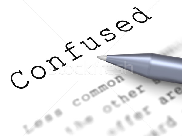 Confused Word Means Puzzled Perplexed And Dont Understand Stock photo © stuartmiles