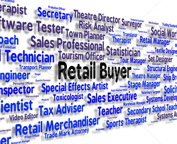 Kiskereskedelem vevő karrier marketing pozició alkalmazott Stock fotó © stuartmiles