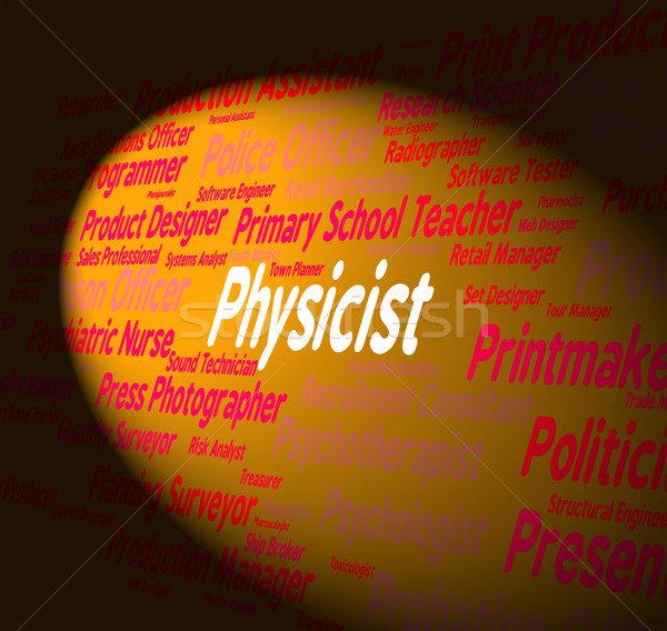 Stock photo: Physicist Job Represents Prober Employee And Hire