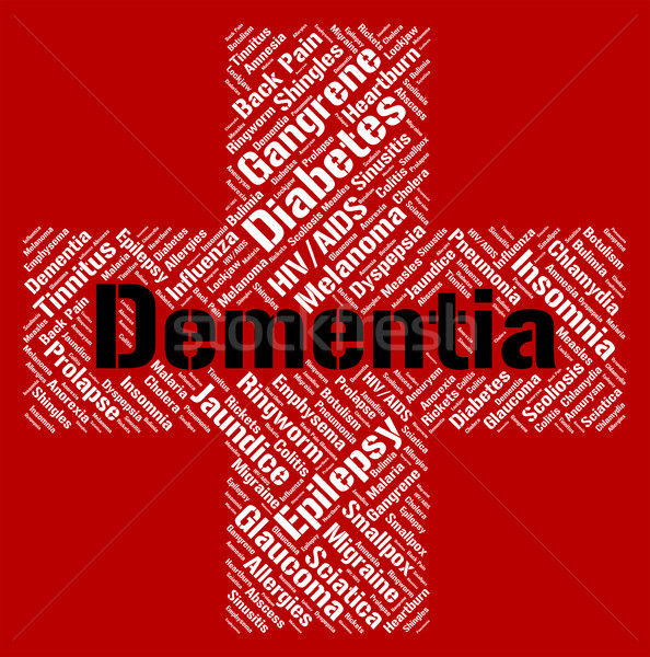 Dementia Word Indicates Ill Health And Alzheimer's Stock photo © stuartmiles