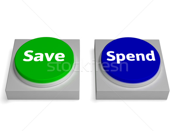 Save Spend Buttons Shows Saving Or Spending Stock photo © stuartmiles