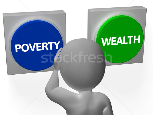 Poverty Wealth Buttons Show Indebtedness Or Opulence Stock photo © stuartmiles