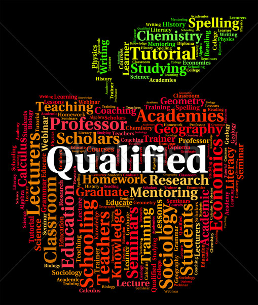 Qualified Word Indicates Professional Text And Qualifications Stock photo © stuartmiles