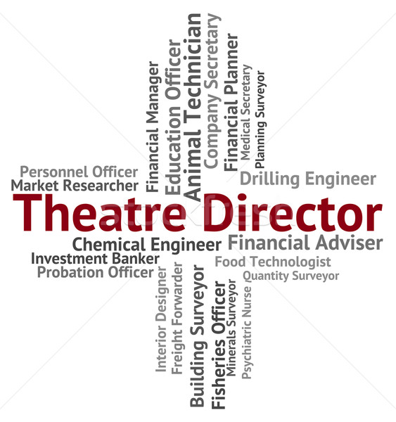 Theatre Director Indicates Position Head And Stage Stock photo © stuartmiles