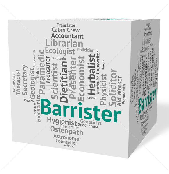 Barrister Job Indicates Advocates Counselors And Counselor Stock photo © stuartmiles