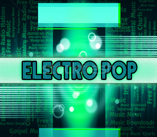 Electro Pop Indicates Sound Track And Dance Stock photo © stuartmiles