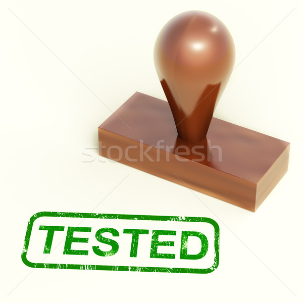 Tested Stamp Shows Approved Or Passed Stock photo © stuartmiles