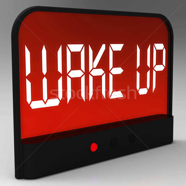 Wake Up Clock Message Meaning Awake And Rise Stock photo © stuartmiles