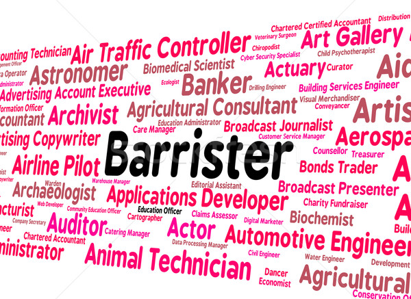 Barrister Job Means Counselor Text And Lawyers Stock photo © stuartmiles