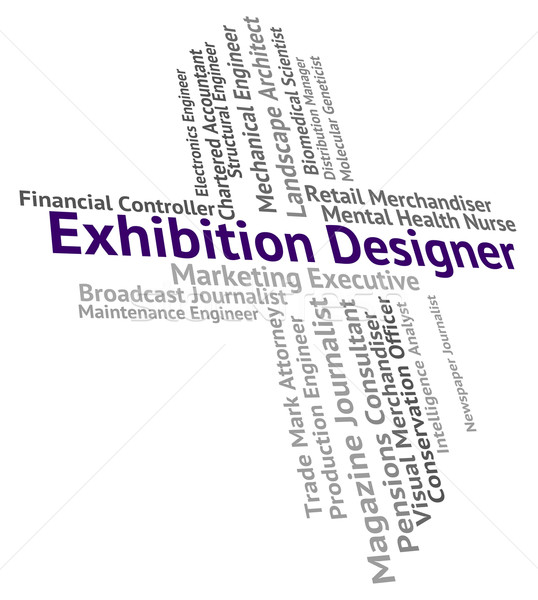 Exhibition Designer Represents Trade Fair And Career Stock photo © stuartmiles