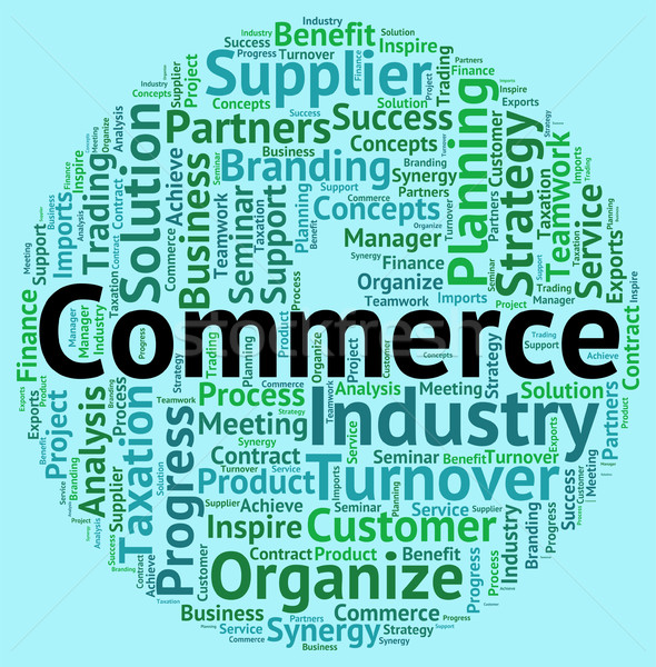 Commerce Word Shows Purchase Exporting And Sell Stock photo © stuartmiles