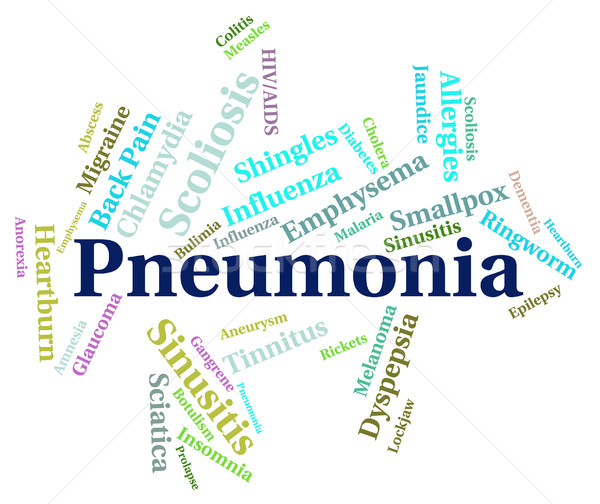Pneumonia Word Means Ill Health And Affliction Stock photo © stuartmiles