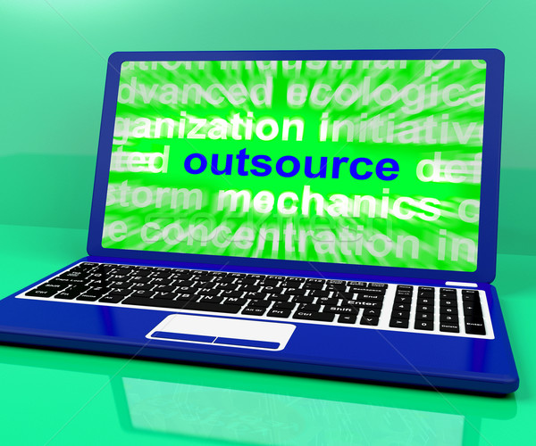 Outsource Laptop Shows Subcontracting Outsourcing And Freelance Stock photo © stuartmiles