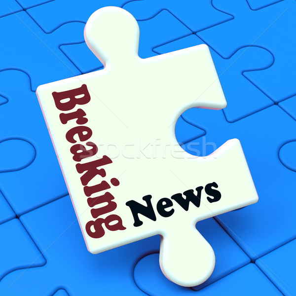 Breaking News Puzzle Shows Newsflash Broadcast Or Newscast Stock photo © stuartmiles