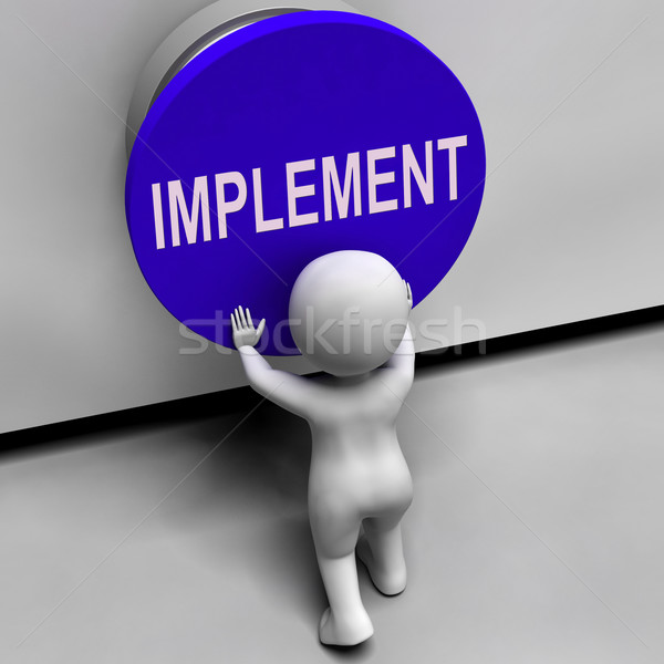 Implement Button Means Do Apply Or Execution Stock photo © stuartmiles