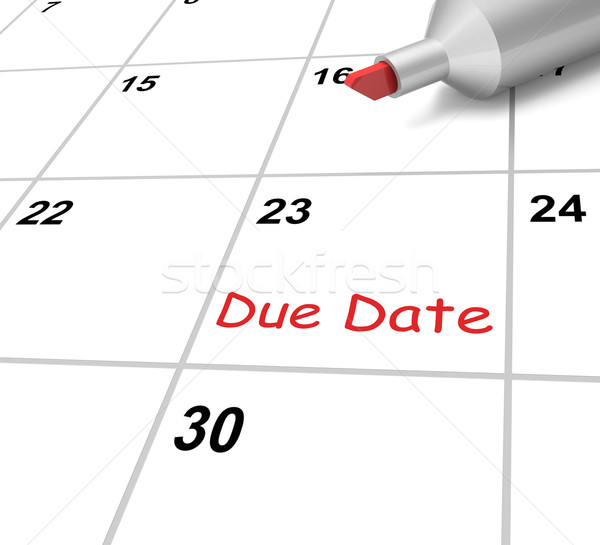 Stock photo: Due Date Calendar Means Submission Time Frame