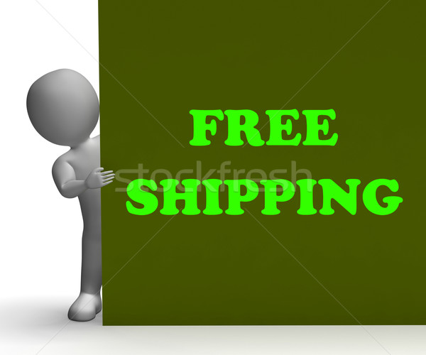 Free Shipping Sign Means Shipping Charges Included Stock photo © stuartmiles