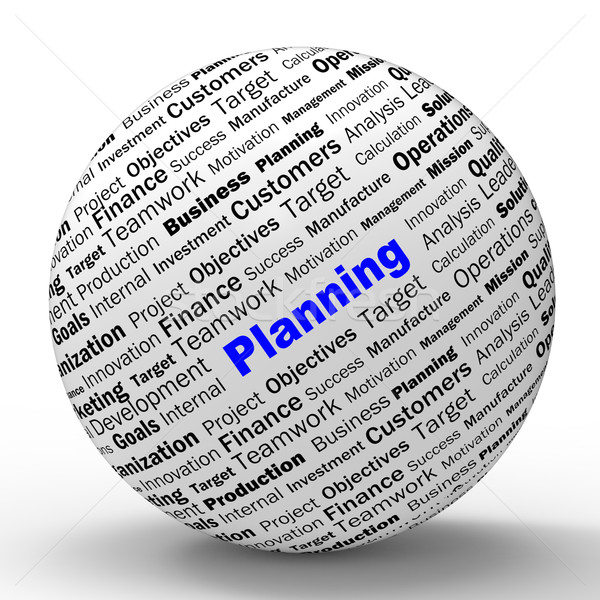 Planning Sphere Definition Means Mission Planning Or Objectives Stock photo © stuartmiles