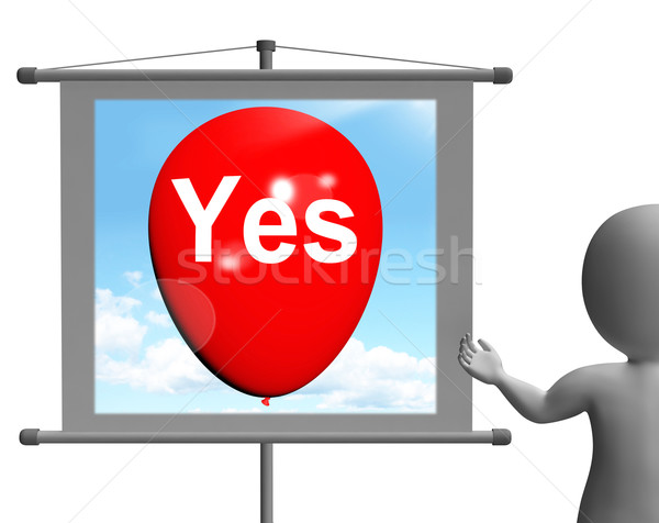 Yes Sign Means Affirmative Approval and Certainty Stock photo © stuartmiles