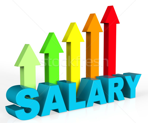 Increase Salary Indicates Position Growing And Interview Stock photo © stuartmiles