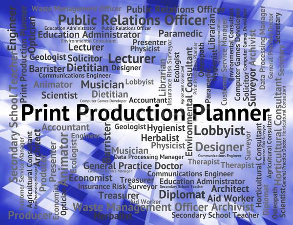 Nyomtatott gyártás tervező készít mutat foglalkozás Stock fotó © stuartmiles