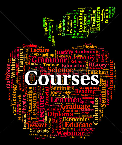 Courses Word Represents Study Schedules And Learn Stock photo © stuartmiles